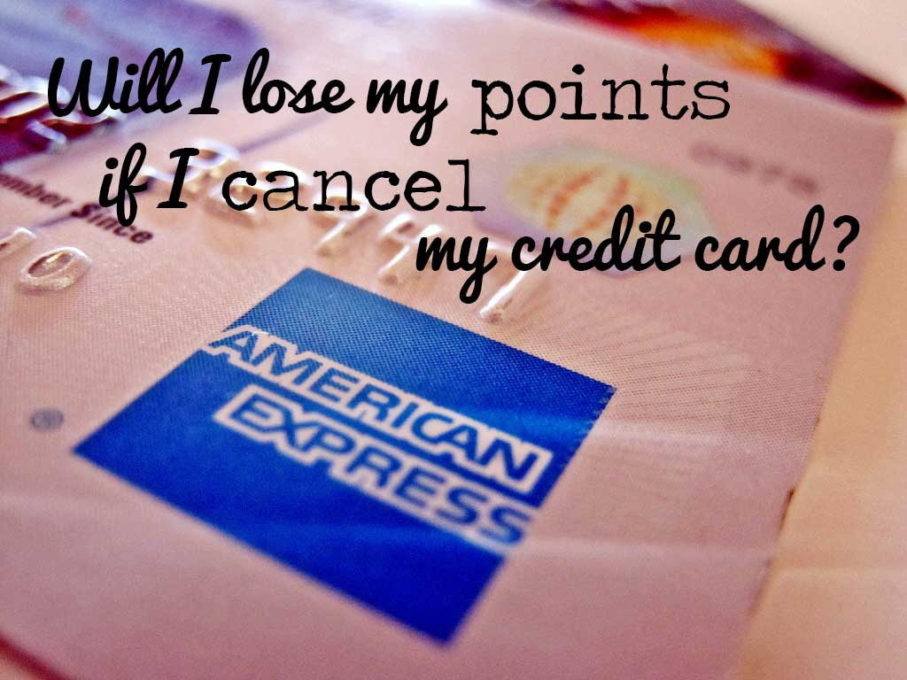 Lose-Points-Closing-Credit-Card