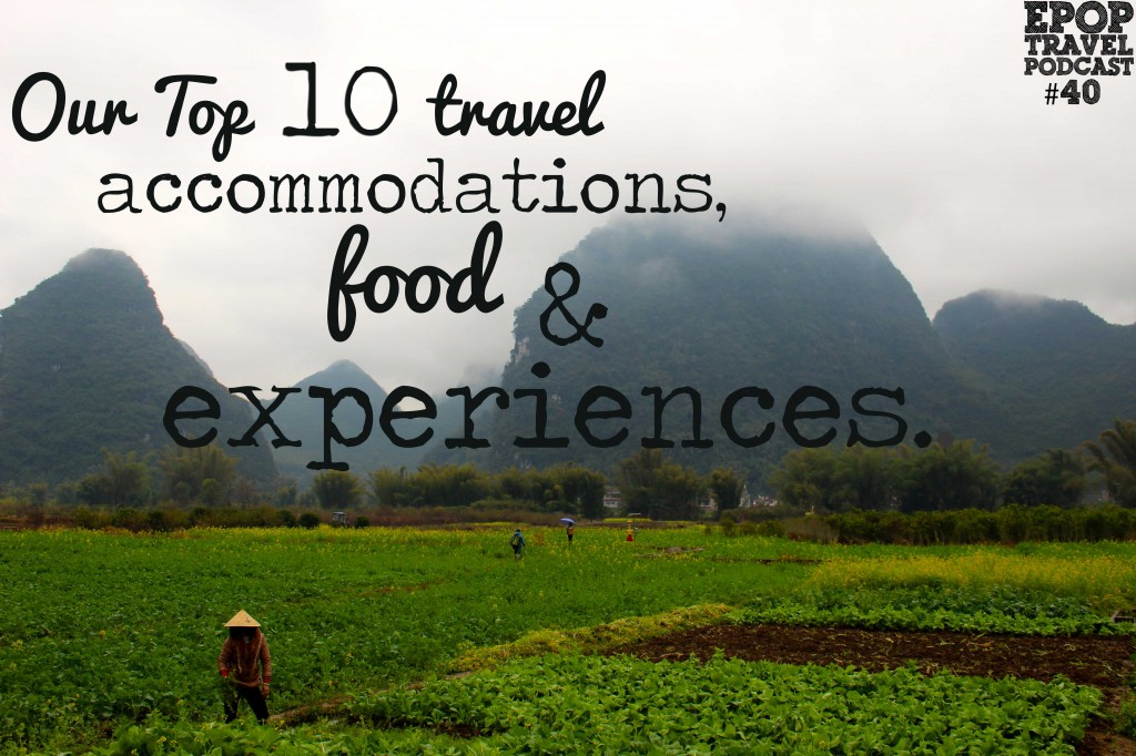 Top 10 Travel Experiences Podcast