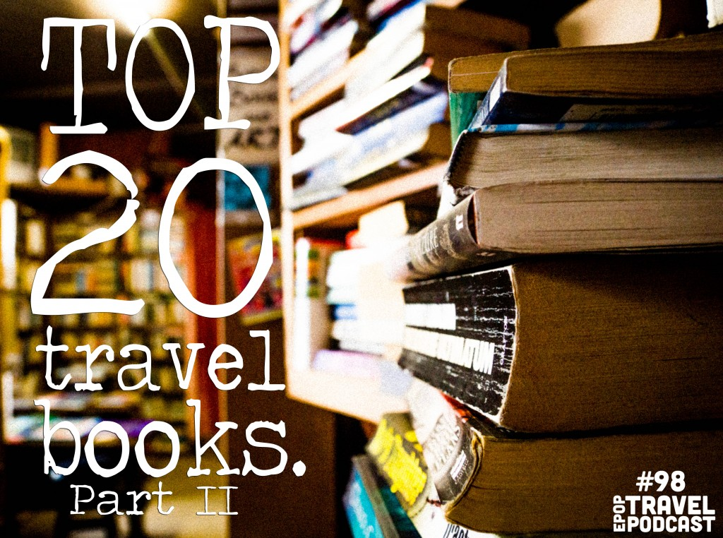 Ep.-98-Top-20-Travel-Books-Part-II